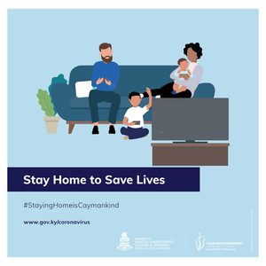 Stay home to save lives, Cayman.